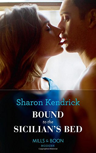 Bound To The Sicilian's Bed (Conveniently Wed!, Book 3)