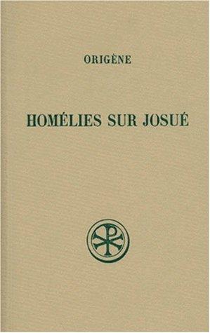 Sources chrétiennes, numéro 71 : Homélies sur Josué par Origène
