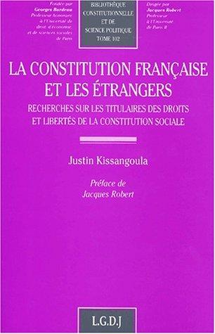 Conseil, constitution et étrangers