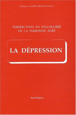 Perspectives en psychiatrie de la personne âgée : La dépression