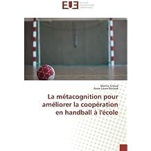 La métacognition pour améliorer la coopération en handball à l'école