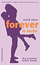 Forever in Berlin: Ein Liebesroman