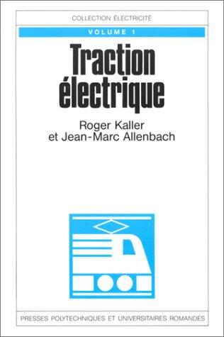 Traction électrique : Tome 1