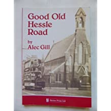 Good Old Hessle Road: Stories of Hull's Trawling and Community Life