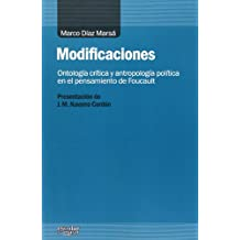 Modificaciones. Ontología Crítica Y Antropología Política En El Pensamiento De Foucault (Análisis y Crítica)