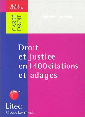 Droit et justice en 1400 citations et adages (ancienne dition)