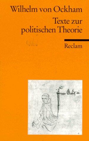 Texte zur politischen Theorie. Exzerpte aus dem Dialogus