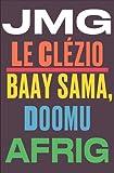 Baay Sama, doomu afrig : Edition en wolof