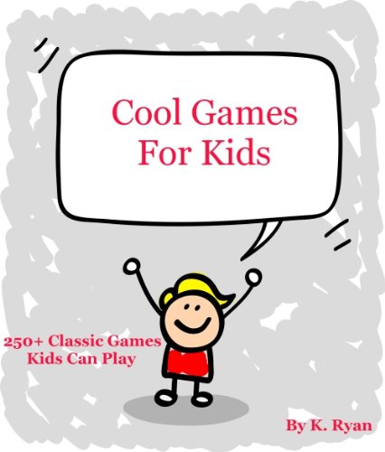 Cool Games For Kids (English Edition)