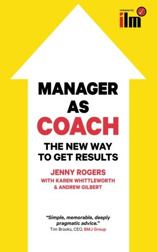 manager-as-coach-the-new-way-to-get-results