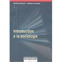 INTRODUCTION A LA SOCIOLOGIE (Ancienne édition)
