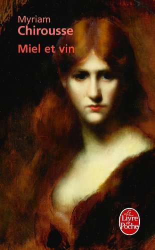Miel Et Vin [Pdf/ePub] eBook