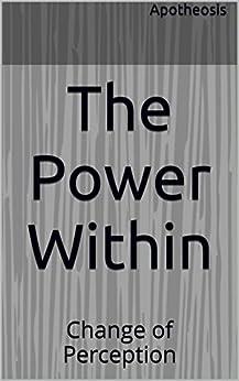 Descargar Libro Gratis The Power Within: Change of Perception Patria PDF