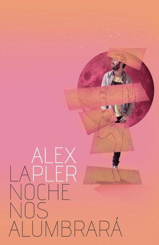 La noche nos alumbrará por Alex Pler