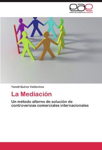 La Mediacion por Yanett Quiroz Valdovinos