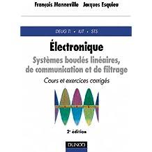 Électronique - Systèmes bouclés linéaires : Cours et exercices corrigés