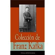 Colección de Franz Kafka: Clásicos de la literatura (Spanish Edition)