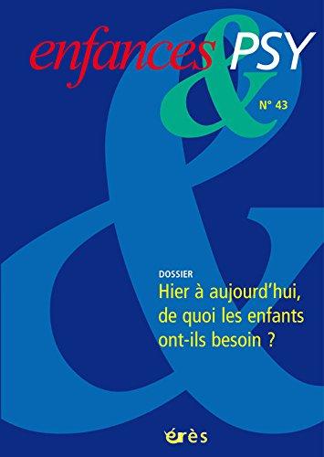 Enfance et Psy 43- d'Hier a Aujourd'Hui, par Collectif