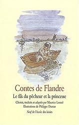 Contes de Flandre : Le fils du pêcheur et la princesse