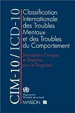 CIM-10/ICD-10 - Descriptions cliniques et directives pour le diagnostic de Organisation mondiale de la santé (OMS)