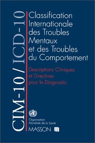 CIM-10/ICD-10 : Descriptions cliniques et directives pour le diagnostic par Organisation mondiale de la santé (OMS)