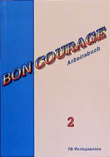 Bon Courage, Arbeitsbuch (Band 2)