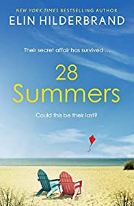 28 Summers: 'This sweeping love story is Hilderbrand's best ever' (New York Times) (English Edition)