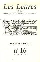 Les Lettres de la Société de Psychanalyse Freudienne, N° 16/2006 : Clinique de la honte