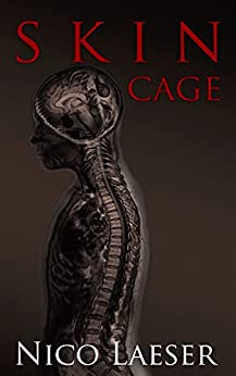 Skin Cage by [Laeser, Nico]