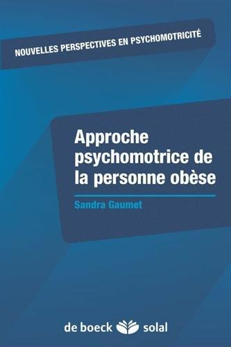 Approche psychomotrice de la personne obèse par Sandra Gaumet