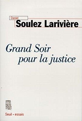 Grand Soir pour la Justice par Daniel Soulez lariviere