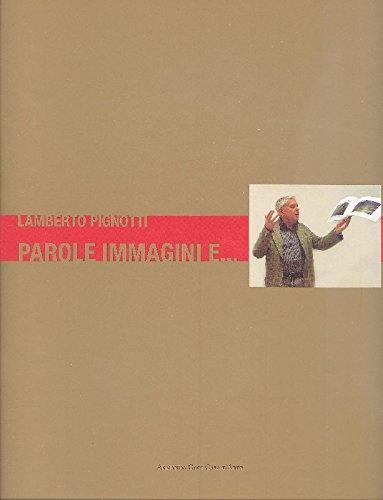Lamberto Pignotti. Parole, immagini e