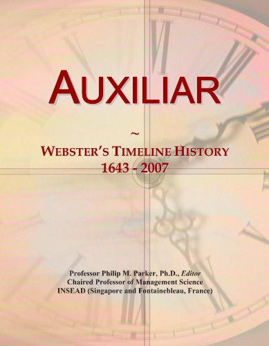 auxiliar-websters-timeline-history-1643-2007