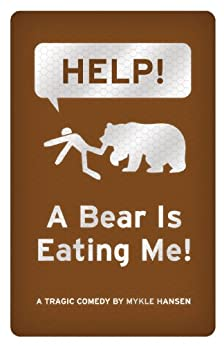 Help! A Bear Is Eating Me! (English Edition) de [Hansen, Mykle]