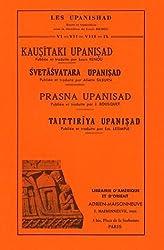 Kausitaki Upanisad, Svetasvatara Upanisad, Prasna Upanisad, Taittiriya Upanisad : Tomes 6 à 9