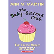 The Truth about Stacey (Baby-Sitters Club (Numbered))