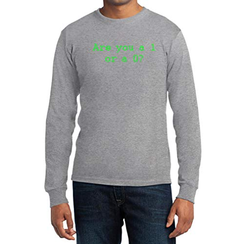 Are You a 1 or a 0? Geschenke für Hacker Langarm T-Shirt XX-Large Grau (Act Programm Computer)