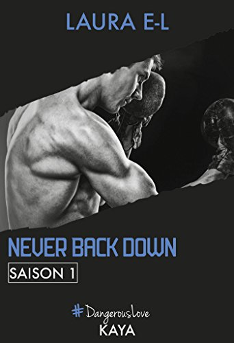 Never Back Down - Saison 1 PDF