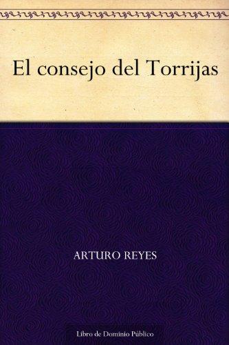 El consejo del Torrijas por Arturo Reyes