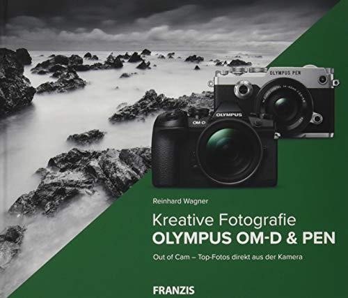 Kamerabuch Kreative Fotografie mit Olympus OM-D & PEN