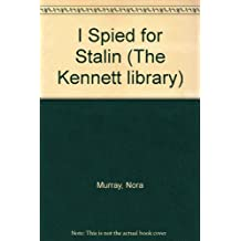 I Spied for Stalin