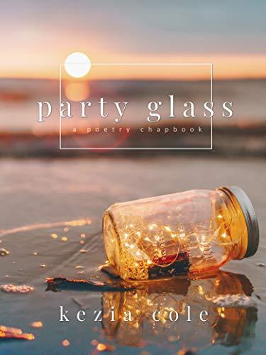 party glass by [Cole, Kezia]