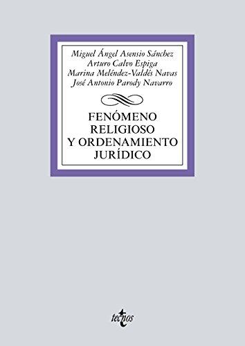 Fenómeno religioso y ordenamiento jurídico (Derecho - Biblioteca Universitaria De Editorial Tecnos)