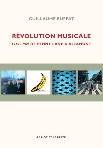 Révolution musicale : 1967-1969 De Penn...