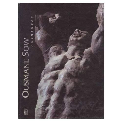 OUSMANE SOW. Sculptures, Edition bilingue français-anglais