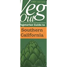 Veg Out: Vegetarian Guide to Southern California