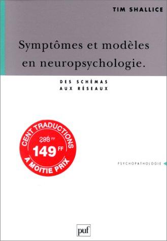 Symptômes et modèles en neuropsychologie : Des schémas aux réseaux