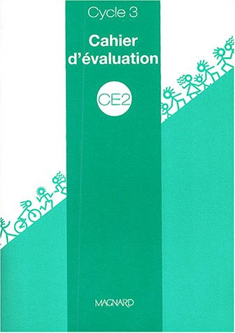 Cahier d'évaluation CE2 Cycle 3