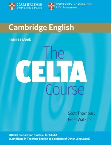 The CELTA Course Trainee Book
