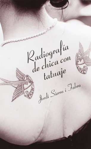 Radiografía De Chica Con Tatuaje (La Galera joven)